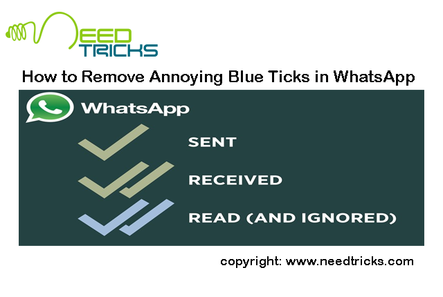 How to Remove Annoying Blue Ticks in WhatsApp