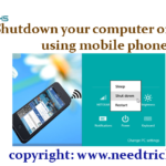 Shutdown your computer or laptop using mobile phone