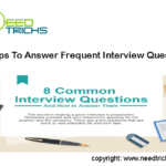 Tips To Answer Frequent Interview Question