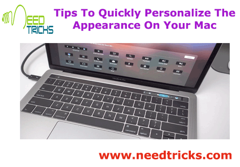 Tips To Quickly Personalize The Appearance On Your Mac
