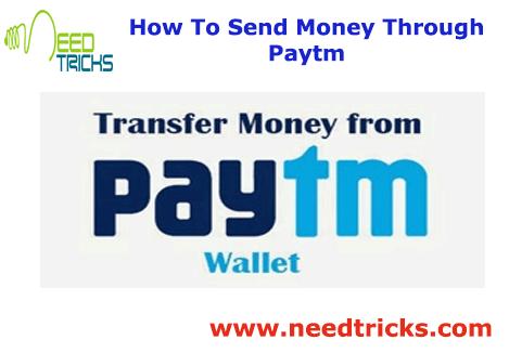 How To Send Money Through Paytm