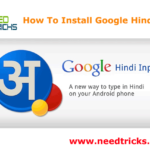 How To Install Google Hindi Input