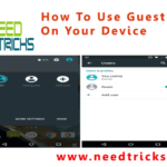 How To Use Guest Mode On Your Device