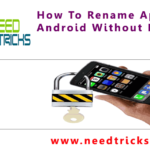 How To Rename Apps In Android Without Root