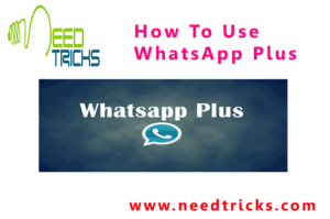 How To Use WhatsApp Plus