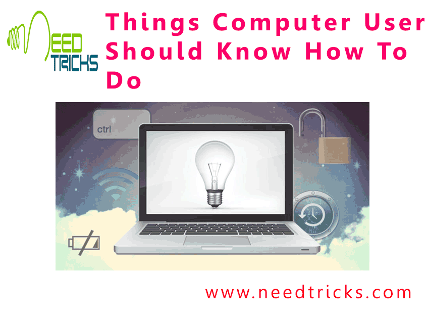 Things Computer User Should Know How To Do
