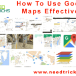 How To Use Google Maps Effectively